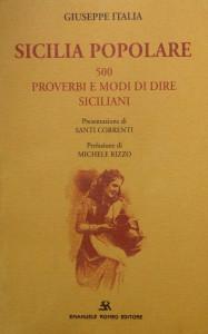 Sicilia Popolare - 500 proverbi e modi di dire siciliani